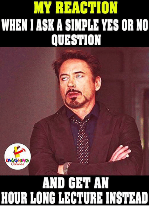 My reaction wheniaskasimple yes or no question and get an hour long indianpeoplefacebook lecturer and yes or no my reaction wheniaskasimple yes or no question thecheapjerseys Gallery