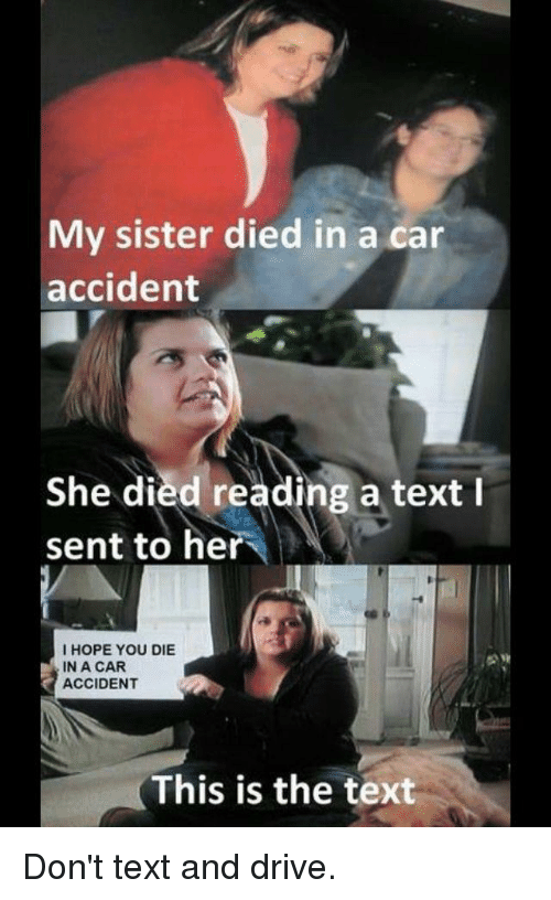 Cars Driving And Funny My Sister Died In A Car Accident She Died