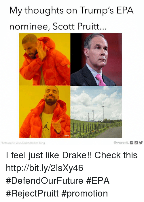 my thoughts on trumps epa nominee scott pruitt photo credit 14232394 25 best drakes hotline bling memes drake hotline bling memes