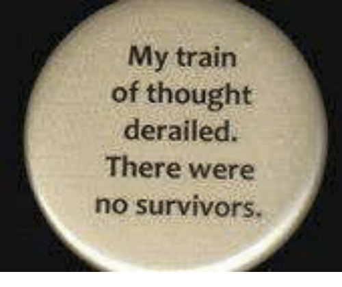 Memes, Survivor, and 🤖: My train  of thought  derailed.  There were  no survivors.