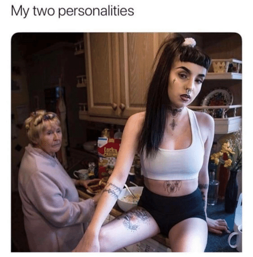 Two, Personalities, and My: My two personalities