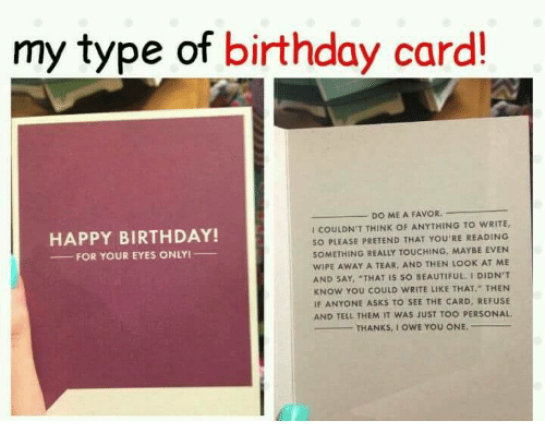 My Type of Birthday Card DO ME a FAVOR I COULDNT THINK OF – Something to Write on a Birthday Card