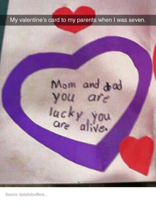 My Valentine S Card To My Parents When I Was Seven Mom And Dad You