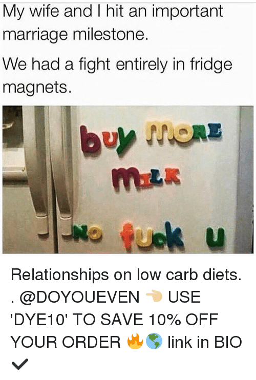 Dieting, Gym, and Marriage: My wife and I hit an important  marriage milestone.  We had a fight entirely in fridge  magnets. Relationships on low carb diets. . @DOYOUEVEN 👈🏼 USE 'DYE10' TO SAVE 10% OFF YOUR ORDER 🔥🌎 link in BIO ✔️