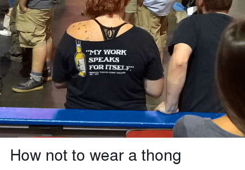When not to wear a thong?