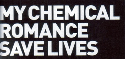 Romance,  Lives, and Save: MYCHEMICAL  ROMANCE  SAVE LIVES