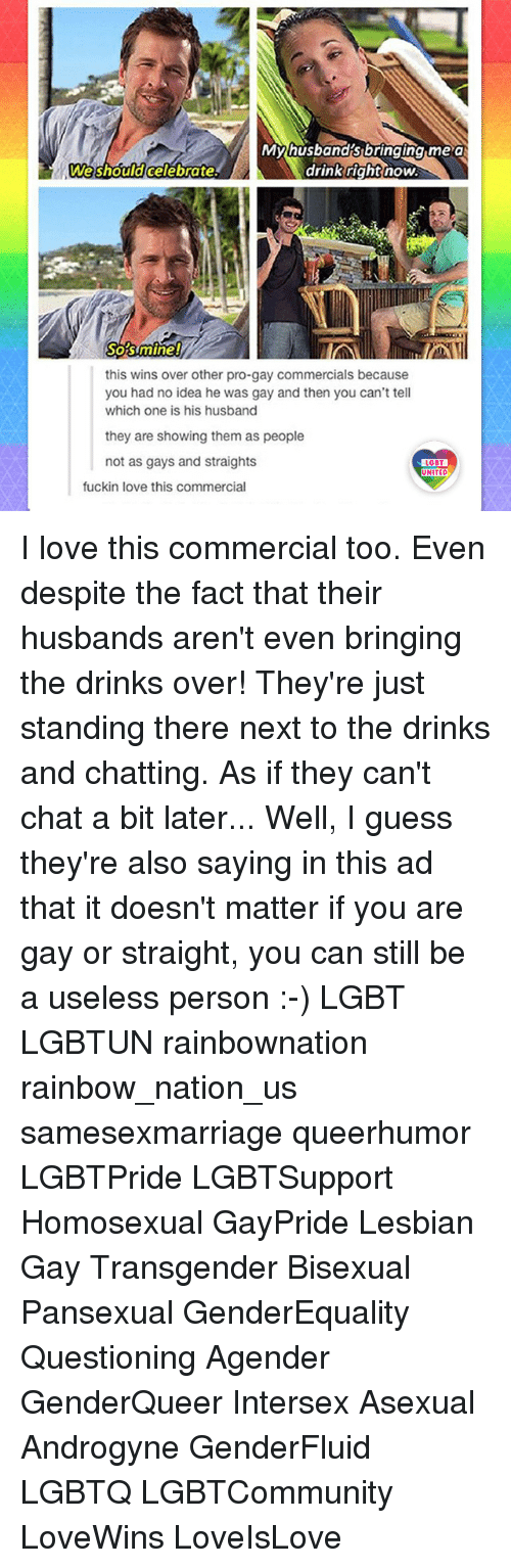 It doesn t matter if you are gay