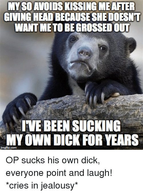 Suck my own small dick