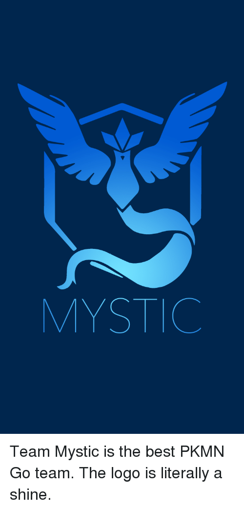 newest collection ba461 3de3c Best, Logos, and Mysticism  MYSTIC Team Mystic is the best PKMN Go team
