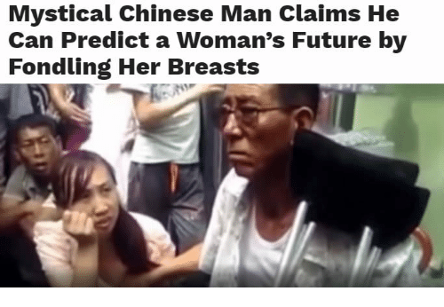 Chinese, Mysticism, And Breast Cancer Education: Mystical Chinese Man  Claims He Can Predict