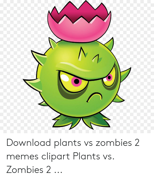 N Download Plants vs Zombies 2 Memes Clipart Plants vs