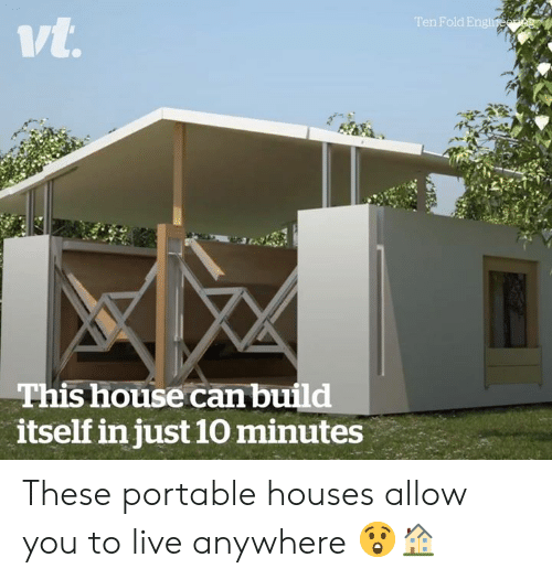 House, Live, and Can: n Fold E  ivt  This house can build  itself in just 10 minutes These portable houses allow you to live anywhere 😲🏠