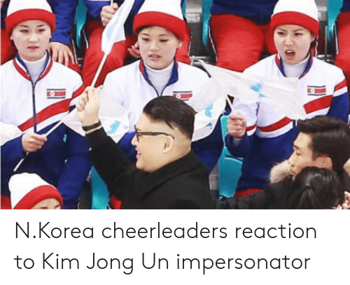 Kim Jong-Un, Korea, and Kim: N.Korea cheerleaders reaction to Kim Jong Un impersonator
