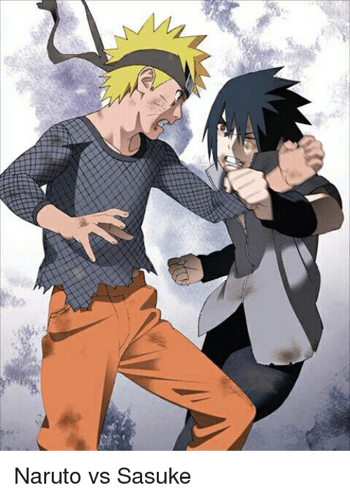 n naruto vs sasuke meme on