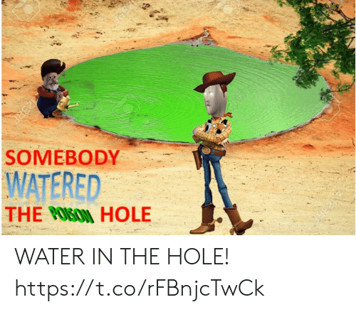 Water, Hole, and The Hole: N23RE  23RE  WATERED  THE OSON HOLE  SOMEBODY  PERA WATER IN THE HOLE! https://t.co/rFBnjcTwCk