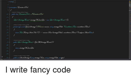 Fancy, Code, and Rin: na  2 references l O changes I 0 authors, 0 changes  nett  1 reference I 0 changes I 0 authors, 0 changes  pricate aigne  unner runner, d  /6  /C  => runner.  2 references I 0 changes I O authors, O changes  return  2 references I 0 changes I O authors, O changes  ind Chartratery Gar  rin  me, dtring dtrateyy  109 % I write fancy code