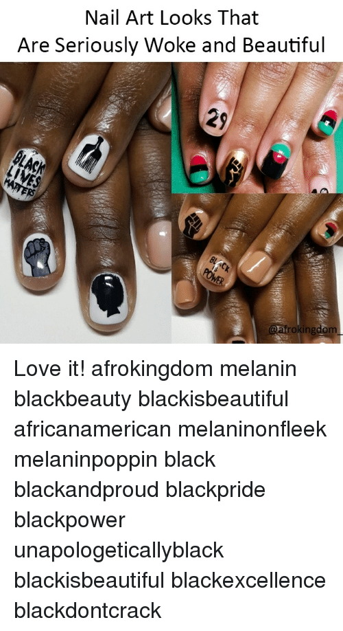 Nail Art Looks That Are Seriously Woke And Beautiful 29 Frokingdom
