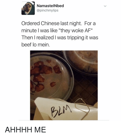 """Beef, Beef, and Afs: NamastelNbed  pinchmylips  Ordered Chinese last night. For a  minute I was like """"they woke AF""""  Then realized was tripping it was  beef lo mein. AHHHH ME"""