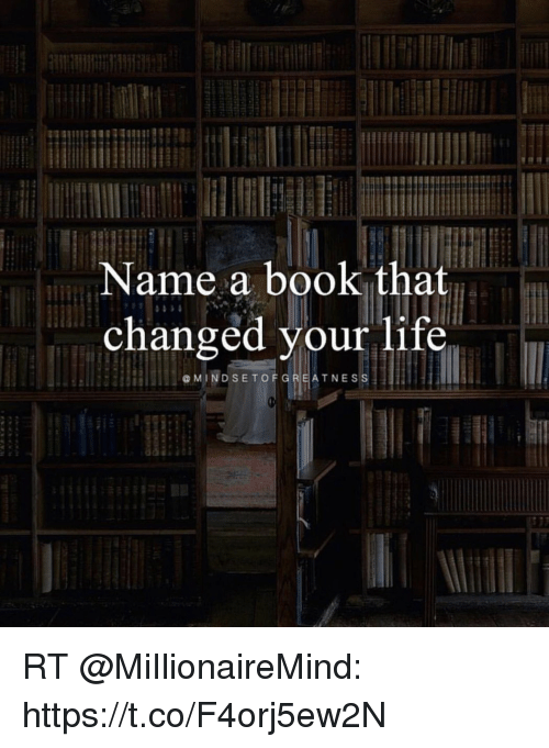 a book that change your life We all have memories of books that have ignited our imaginations but is there one special book that has changed your life.