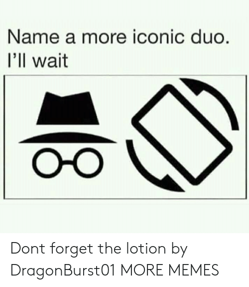 Dank, Memes, and Target: Name a more iconic duo  I'll wait Dont forget the lotion by DragonBurst01 MORE MEMES