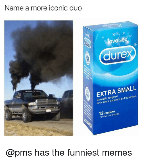 Memes, Shooters, and Dank Memes: Name a more iconic duo  ove se  3  dure  EXTRA SMALL  Specially designed  for hunters, shooters and fishermen  12 condoms  Typically a year's supply. @pms has the funniest memes