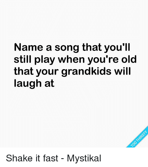 you re old song