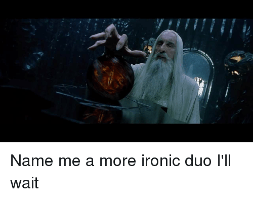 Ironic, Lord of the Rings, and Name