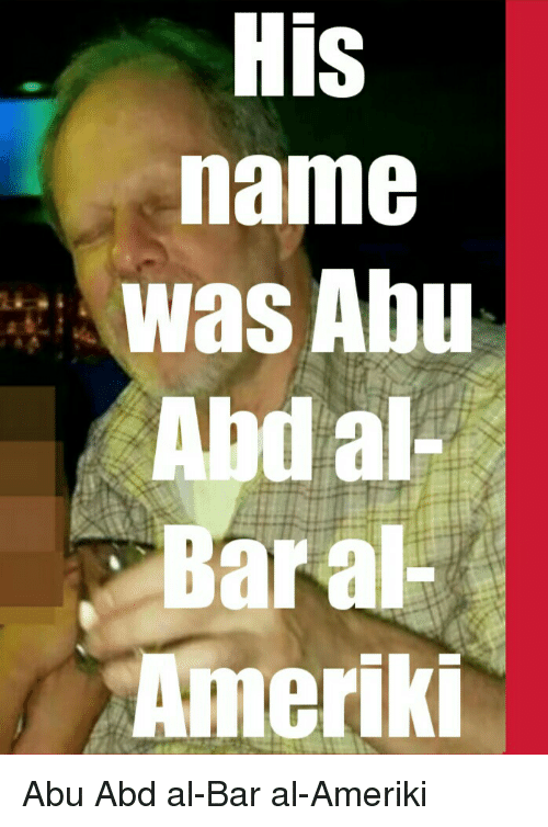 Bar Name And Abd Was Abu Al A Amerik