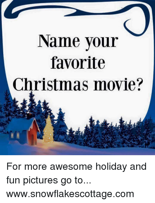 memes and christmas movies name your favorite christmas movie for more
