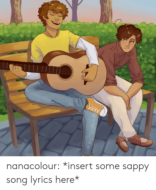 Target, Tumblr, and Blog: nanacolour:  *insert some sappy song lyrics here*