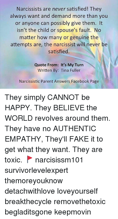 Narcissists Are Never Satisfied! They Always Want and Demand