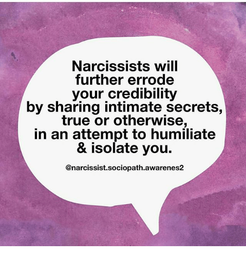 Narcissists Will Further Errode Your Credibility by Sharing