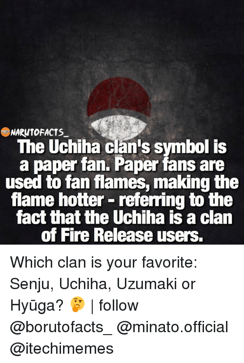 Narontofacts The Uchiha Clans Symbol Is A Paper Fan Paper Fans Are