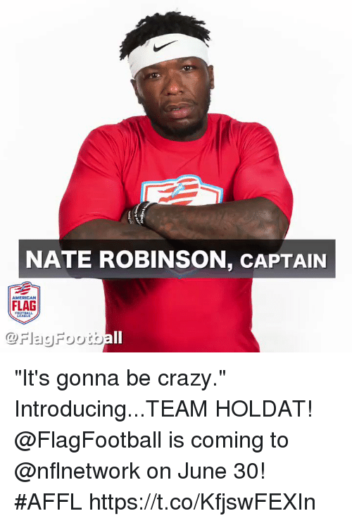 NATE ROBINSON CAPTAIN AMERICAN FLAG It s Gonna Be Crazy ... e31c2150b