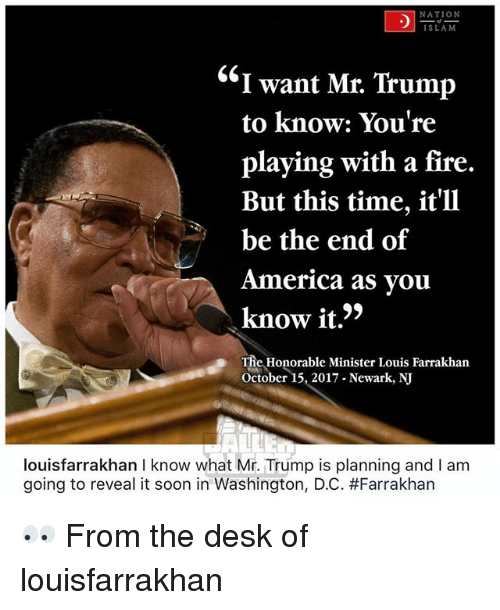 nation slam i want mr trump to know youre playing 28509353 ✅ 25 best memes about minister louis farrakhan minister louis