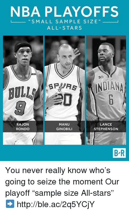 "Manu Ginobili, Nba, and Http: NBA PLAYOFFS  L S M ALL SA M PLE SIZE  ALL-STARS  DIAN  BULLA  RAJON  LANCE  MANU  GINOBILI  STEPHENSON  RONDO  BR You never really know who's going to seize the moment  Our playoff ""sample size All-stars""  ➡️ http://ble.ac/2q5YCjY"