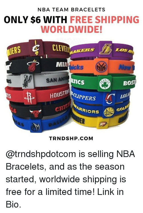 Memes Nba And Free Team Bracelets Only 6 With Shipping Worldwide