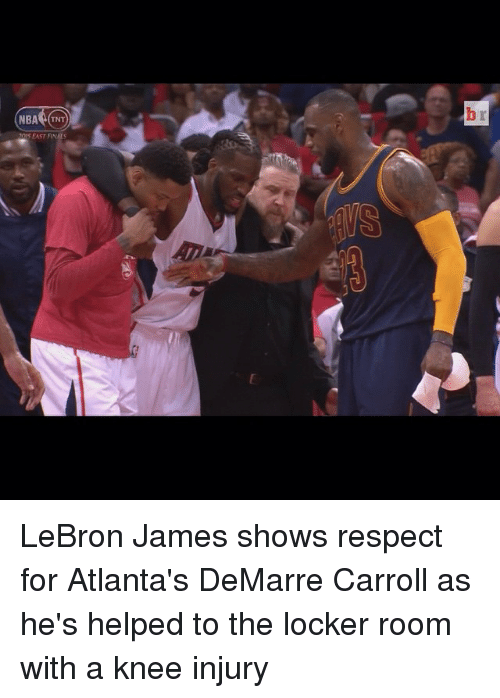 LeBron James, Nba, and Respect: NBA (TNT  EAST LeBron James shows respect for Atlanta's DeMarre Carroll as he's helped to the locker room with a knee injury