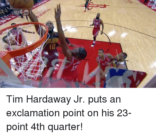 Sports, Tnt, and Quarter: NBA TNT Tim Hardaway Jr. puts an exclamation point on his 23-point 4th quarter!