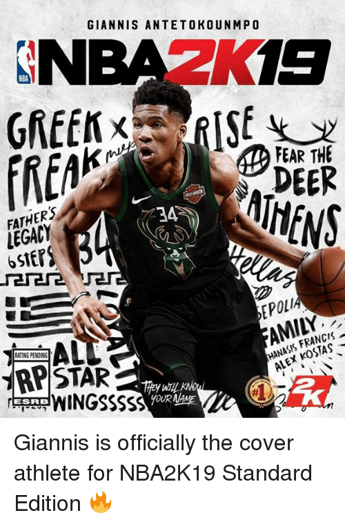 Deer, Nba, and Legacy: NBAZK19  GIANNIS ANTETOKOUNMPO  NBA  FATHERS  LEGACY  6StEP  DEER  HENS  EPOLI  AMILY  RATING PENDING  ブRPSTAR  HANASIS FRANCIS  ALEX KOSTAS  ANCE  WINGSSSSS  ESRB Giannis is officially the cover athlete for NBA2K19 Standard Edition 🔥
