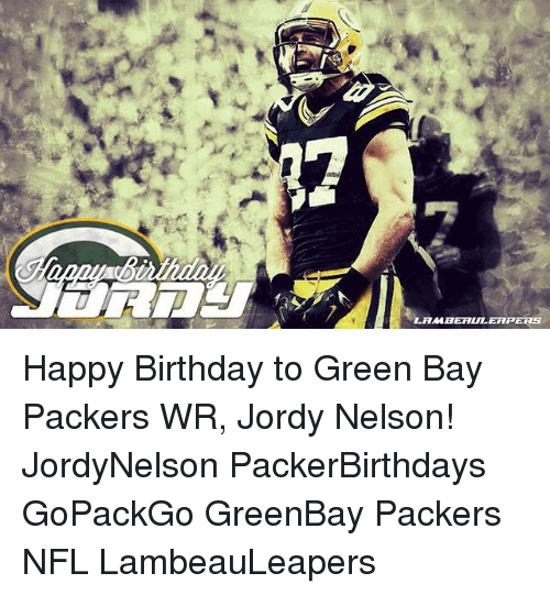 25 Best Memes About Birthday And Green Bay Packers Birthday