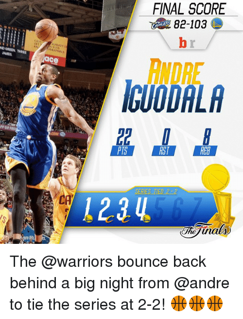 Finals, Sports, and Andre Iguodala: ND GREEN, THREE  PORRER  ace  FINAL SCORE  ANDRE  IGUODALA  PIS  RST  RER  1214 The @warriors bounce back behind a big night from @andre to tie the series at 2-2! 🏀🏀🏀