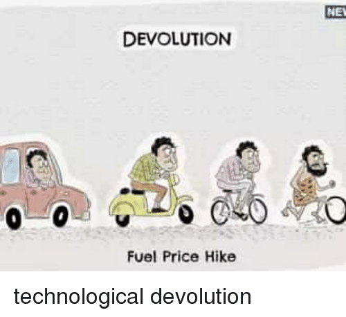 The oil and gas regulatory authority (ogra) on thursday denied that it had sent a summary to the government proposing a hike in the price of petroleum products. NE DEVOLUTION Fuel Price Hike   Funny Meme on ME.ME