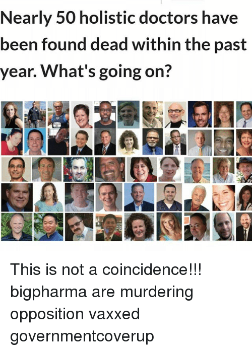 Nearly 50 Holistic Doctors Have Been Found Dead Within the