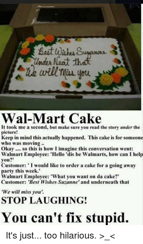 Memes Wal Mart And Walmart Neat Cake It Took Me
