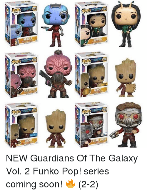 Memes, Pop, and Guardian: NEBULA  TASER ACE  212  GROOT  GROOT  STAR-LORD NEW Guardians Of The Galaxy Vol. 2 Funko Pop! series coming soon! 🔥 (2-2)