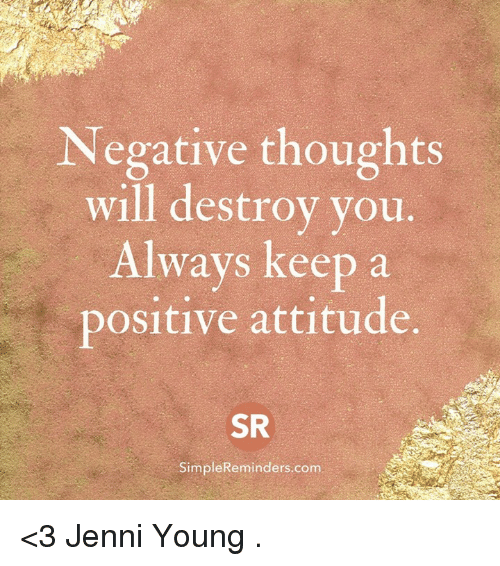 Always Keep Positive Attitude Quotes: 25+ Best Memes About Attitude
