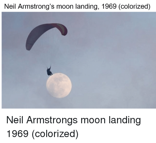 Neil Armstrong, Moon, and Moon Landing: Neil Armstrong's moon landing, 1969 (colorized) Neil Armstrongs moon landing 1969 (colorized)