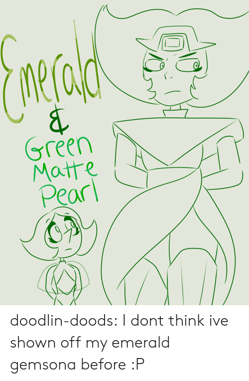 Tumblr, Blog, and Com: nerala  &  Green  Matte  Pear doodlin-doods:  I dont think ive shown off my emerald gemsona before :P