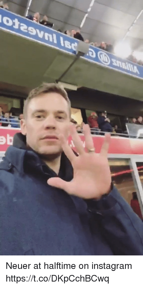 Instagram, Memes, and 🤖: Neuer at halftime on instagram https://t.co/DKpCchBCwq